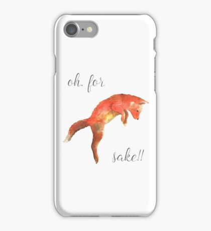 Oh, for *fox* sake!! iPhone Case/Skin