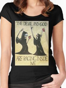 The Devil and God Are Raging Inside Me Women's Fitted Scoop T-Shirt