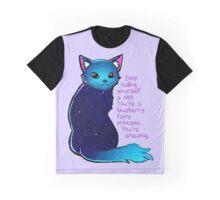 """""""You're A Blueberry Fairy Princess"""" Galaxy Cat Graphic T-Shirt"""