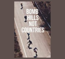 Bomb Hills Not Countries Baby Tee