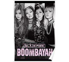 BLACKPINK - Boombayah Poster
