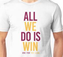 Cleveland Cavaliers Champions - All We Do Is Win Unisex T-Shirt