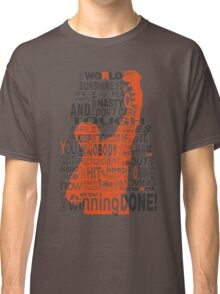 Keep moving forward! Classic T-Shirt