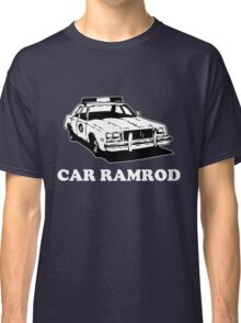 Car Ramrod - Super Troopers Classic T-Shirt