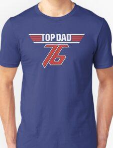 Top Dad 76 Unisex T-Shirt