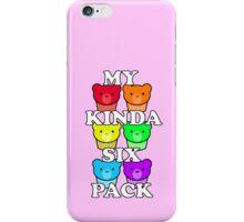 My Kinda Six Pack iPhone Case/Skin