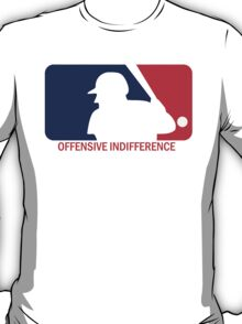 Offensive Indifference: Baseball Lexicon T-Shirt