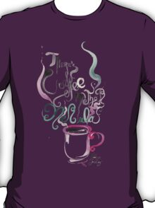There's Coffee In That Nebula T-Shirt