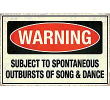 Subject to song & dance Photographic Print
