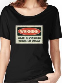 Subject to sarcasm Women's Relaxed Fit T-Shirt