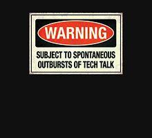 Subject to tech talk Unisex T-Shirt