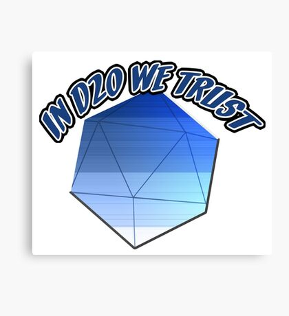 In D20 We Trust Canvas Print