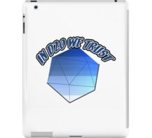 In D20 We Trust iPad Case/Skin