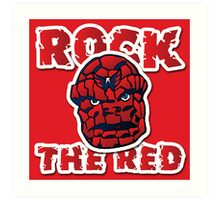 Rock the Red! Literally! Art Print