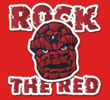 Rock the Red! Literally! T-Shirt