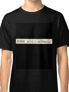 NORMAN BATES IS NO MURDERER (BLACK VERSION) Classic T-Shirt