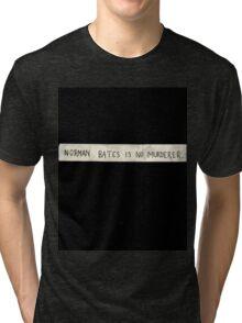 NORMAN BATES IS NO MURDERER (BLACK VERSION) Tri-blend T-Shirt