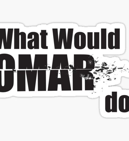 "What Would Omar Do? ""The Wire"" Sticker"