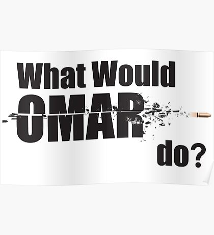 """What Would Omar Do? """"The Wire"""" Poster"""