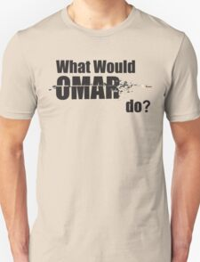 """What Would Omar Do? """"The Wire"""" Unisex T-Shirt"""