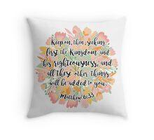 Matthew 6:33 Throw Pillow