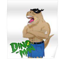 Dino Man Poster