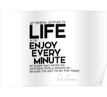 life: enjoy every minute of every day - richard branson Poster