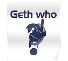 Geth Who? Poster