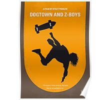No450 My Dogtown and Z-Boys minimal movie poster Poster