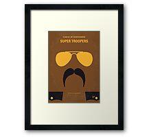 No459 My Super Troopers minimal movie poster Framed Print
