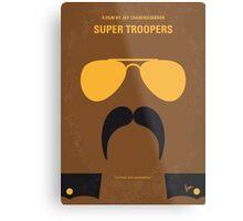 No459 My Super Troopers minimal movie poster Metal Print