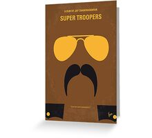 No459 My Super Troopers minimal movie poster Greeting Card