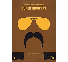 No459 My Super Troopers minimal movie poster Photographic Print