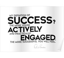 success: actively and practically engaged Poster