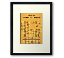 No465 My The 40 Year Old Virgin minimal movie poster Framed Print