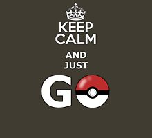 keep calm and just go T-Shirt