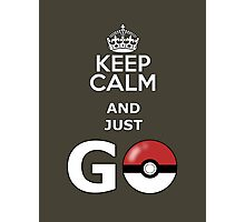 keep calm and just go Photographic Print