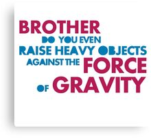 leviate weights against the force of gravity Canvas Print