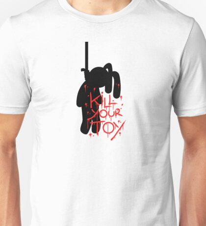 Kill Your Toy Again! Unisex T-Shirt