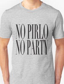 No Pirlo, No Party T-Shirt