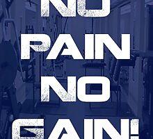 No Pain No Gain! by dubde74