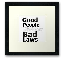 Protest Quote Funny Text Good People Framed Print