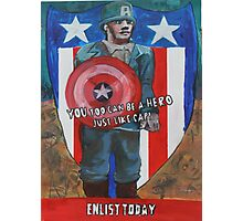 You Too Can Be A Hero Just Like Cap! Photographic Print