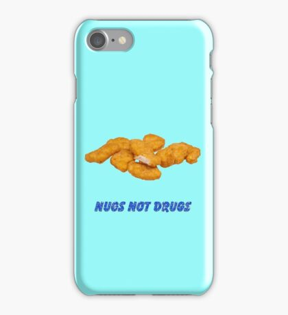 nugs not drugs iPhone Case/Skin