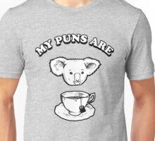 My Puns Are Koala Tea T-Shirt Unisex T-Shirt