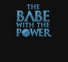 Babe With Power  Unisex T-Shirt