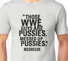Conor McGregor Pussies Unisex T-Shirt