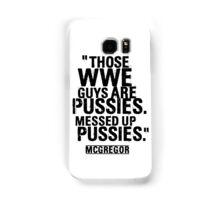 Conor McGregor Pussies Samsung Galaxy Case/Skin