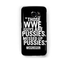 Conor McGregor - Pussies Samsung Galaxy Case/Skin