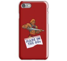 He-Man Made in the 80s iPhone Case/Skin